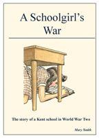 Sittingbourne Society AGM and A Schoolgirl's War (Talk) @ Phoenix House